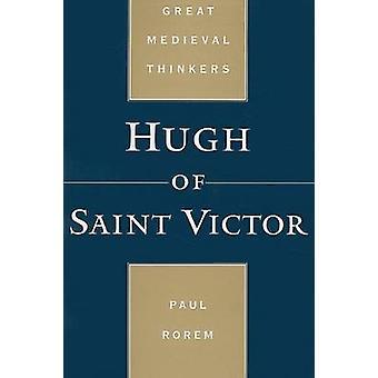 Hugh of Saint Victor by Paul Rorem - 9780195384376 Book
