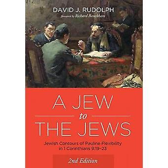 A Jew to the Jews by David J Rudolph - 9781498296168 Book