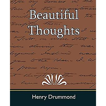 Beautiful Thoughts by Henry Drummond - 9781594628207 Book