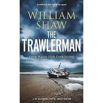 The Trawlerman a Dungeness mystère mettant en vedette DS Alexandra Cupidi