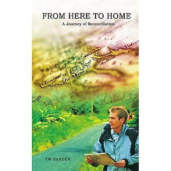 From Here to Home: A Journey of Reconciliation