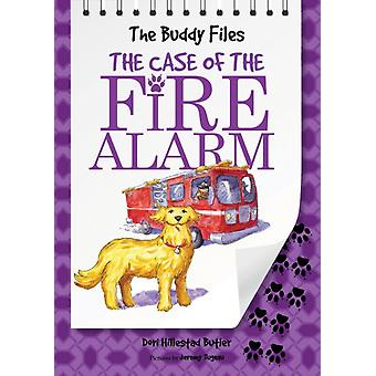 The Case of The Fire Alarm by Dori Butler