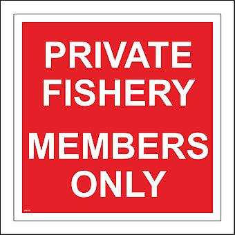 PR175 Private Fishery Members Only Sign