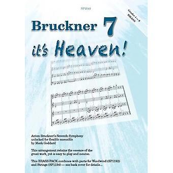 Bruckner Seven - Det är himlen: Brass Pack