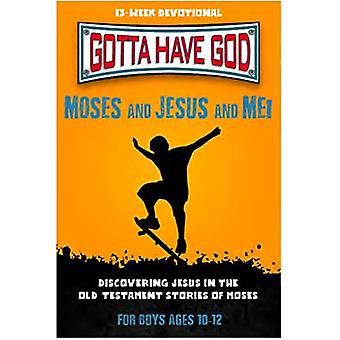 Kidz: Ghg: Moses and Jesus� and Me! 10-12: For Boys, Ages 10-12