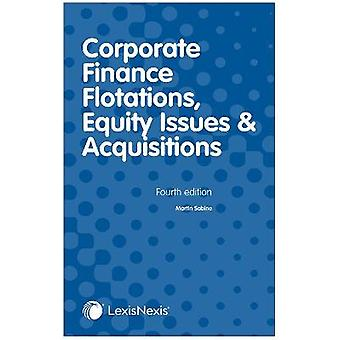 Sabine Corporate Finance Flotations Equity Issues and Acquisitions