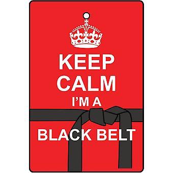 Keep Calm ik ben een zwarte gordel auto luchtverfrisser