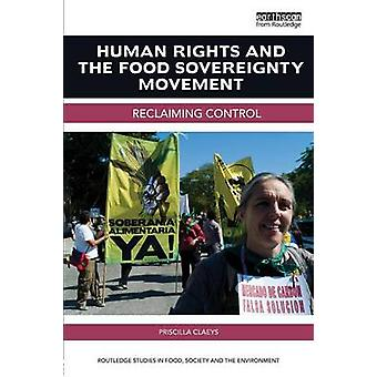 Human Rights and the Food Sovereignty Movement by Priscilla Claeys