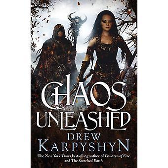 Chaos Unleashed by Drew Karpyshyn - 9780091952884 Book