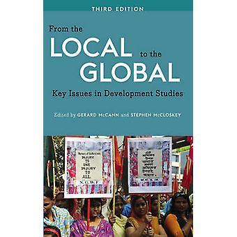 Från lokalt till den globala - nyckelfrågor i utvecklingsstudier (3rd
