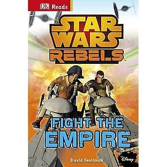 Star Wars ribelli combattono l'Impero! dalla DK - 9781409347590 libro