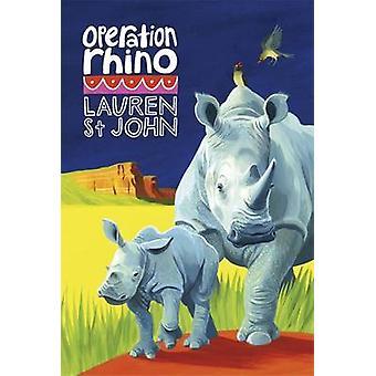 Operation Rhino - Book 5 by Lauren St. John - David Dean - 97814440127
