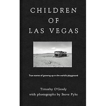 Children of Las Vegas - Wahre Geschichten über das Aufwachsen in der Welt's P