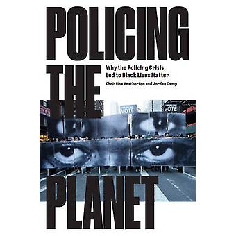 Działania policji planety - Dlaczego kryzys policji doprowadziły do życia czarny matowy