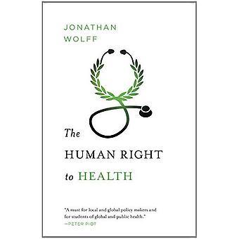 Prawo człowieka do zdrowia (Amnesty etyki międzynarodowej serii)
