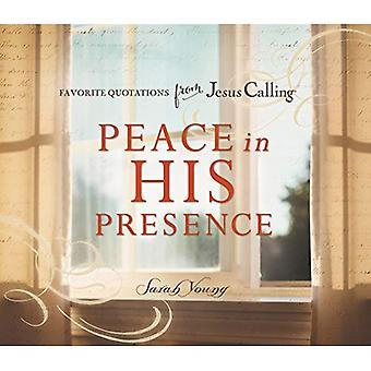 Frieden in seiner Gegenwart: Lieblings-Zitate von Jesus ruft