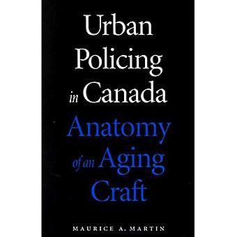 Kaupunkien poliisi Kanadassa: anatomia ikääntyvä veneet