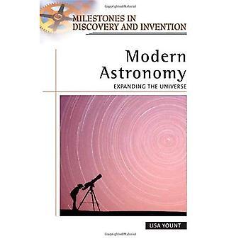 Modern astronomi: Expanderande universum (milstolpar i upptäckt och uppfinning)