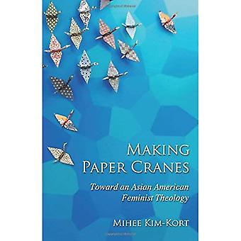 Making Paper Cranes: Towards an Asian American Feminist Theology (Young Clergy Women Project)