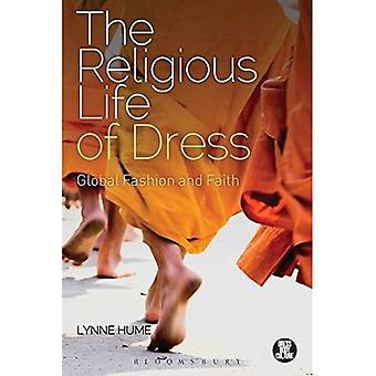 Det religiösa livet av klänning: Global mode och tro (klänning, kropp, kultur)