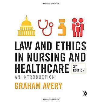 Droit et l'éthique en soins infirmiers et de soins de santé: une Introduction