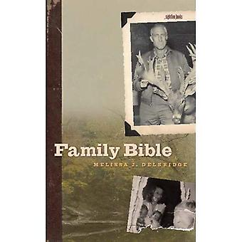 Family Bible (Sightline Books: The Iowa Series in Literary Nonfiction)