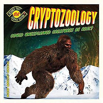 Cryptozoology: Could Unexplained Creatures be Real? (Science Fact or Science Fiction?)