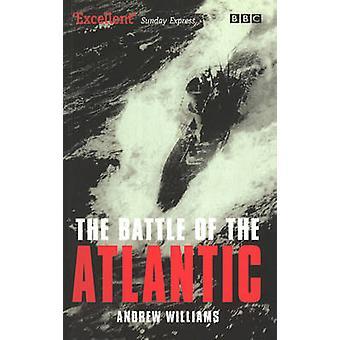 アンドリュー ・ ウィリアムズ - 9780563488637 本で大西洋の戦い