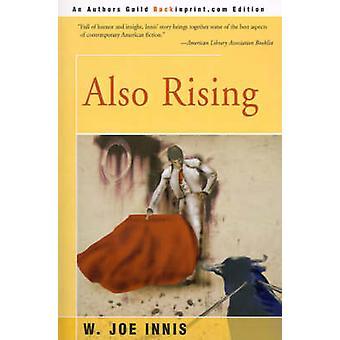 Também subindo por Innis & Joe W.