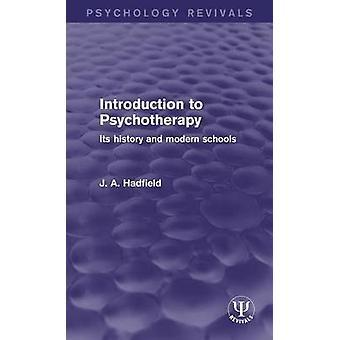 Johdatus psykoterapia historiansa ja moderni koulujen Hadfield & J. A.