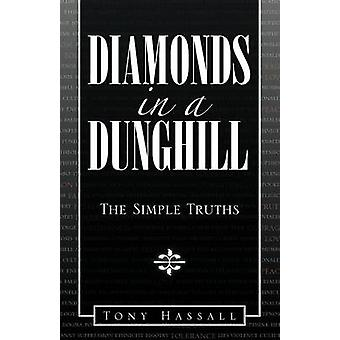 Diamanter i en Dunghill enkle sannheter av haugen & Tony