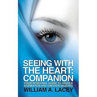 Ser med det hjärtat Companion av Lacey & William A.