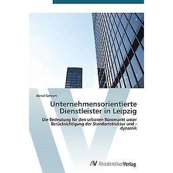Unternehmensorientierte Dienstleister kaupungissa Leipzig, jonka Sehnert Daniel