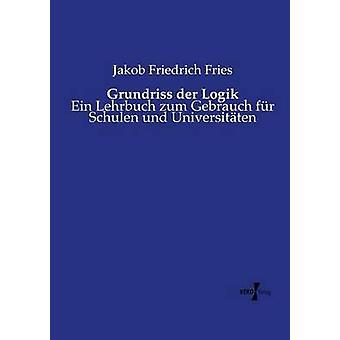Grundriss der logikk av frites & Jakob Friedrich