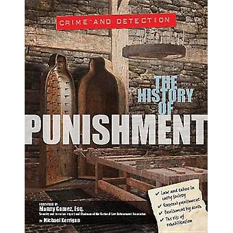 The History of Punishment by Michael Kerrigan - 9781422234877 Book