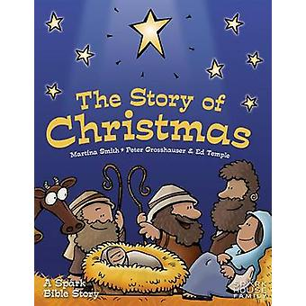 The Story of Christmas - A Spark Bible Story by Martina Smith - Peter