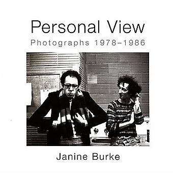 Personal View - Photographs 1978-1986 by Janine Burke - 9781921867026
