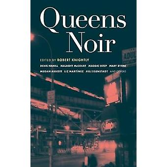 Queens Noir by Robert Knightly - 9781933354408 Book