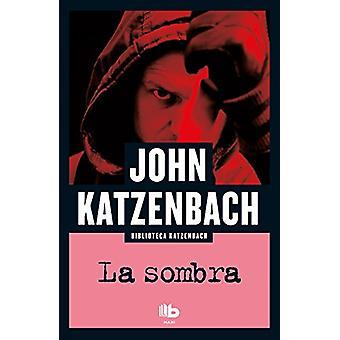 La Sombra / The Shadow Man by John Katzenbach - 9788490703946 Book