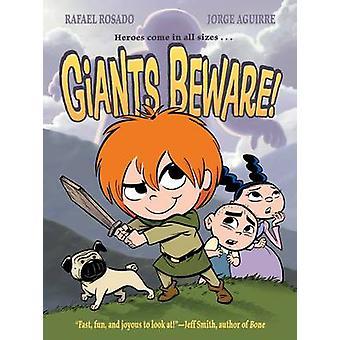 Giants Beware! by Jorge Aguirre - Rafael Rosado - 9781596435827 Book