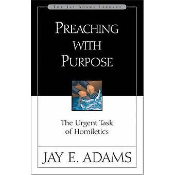 Forkynnelse med hensikt av Jay E. Adams