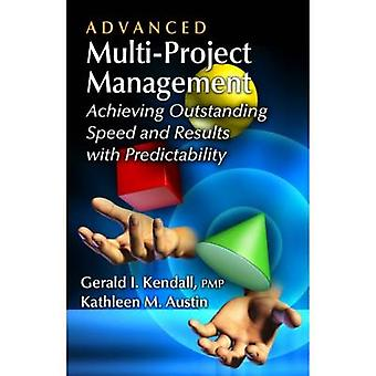 Advanced Multiproject Management by Kendall & Gerald