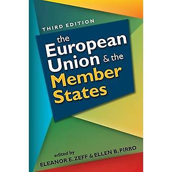 European Union and the Member States by Zeff & Eleanor E.Zeff & Eleanor E.