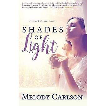 Shades of Light by Carlson & Melody
