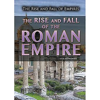 The Rise and Fall of the Roman Empire (Rise and Fall of Empires)