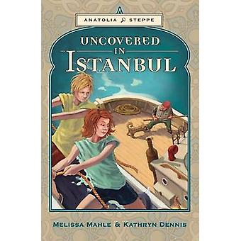 Uncovered in Istanbul by Mahle & Melissa