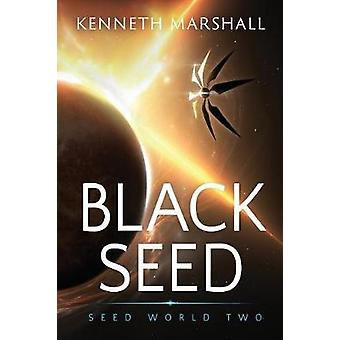Black Seed by Marshall & Kenneth