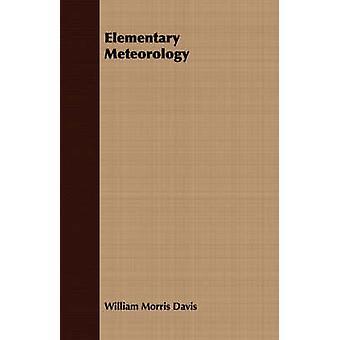 Elementary Meteorology by Davis & William Morris