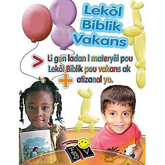 Lekl biblik vakans Li gen ladan l materyl pou lekl biblik pou vakans ak atizanal yo by Picavea & Patricia