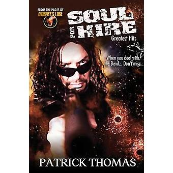 Soul For Hire Greatest Hits by Thomas & Patrick